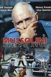 Муссолини: Последний акт (Италия, 1974)