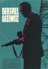 "Происшествие в Гляйвице / Операция ""Гляйвиц"" (ГДР, 1961)"