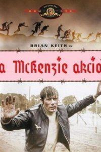 Побег из лагеря МакКензи (Ирландия, Великобритания, 1970)