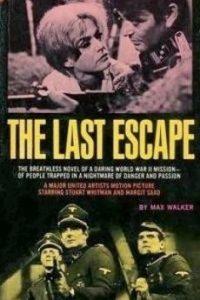 Последний побег (США, 1970)