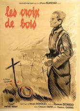 Деревянные кресты (Франция, 1932)