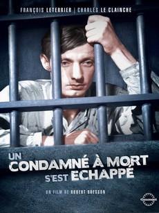 Приговоренный к смерти бежал, или Дух веет, где хочет (Франция, 1956)