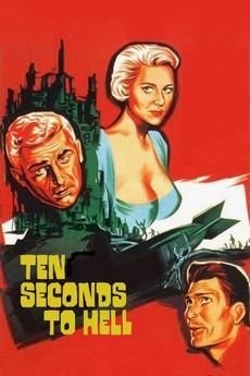Десять секунд до ада (Великобритания, США, 1959)