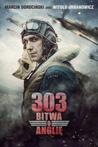 Эскадрилья 303. Подлинная история (Польша, Великобритания, 2018)