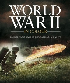 Вторая мировая война в цвете (Великобритания, 2009)