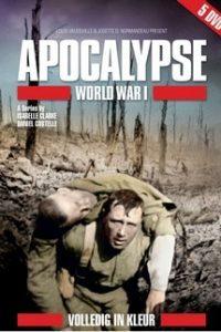 Апокалипсис: Первая мировая война (Франция, Канада, США, Бельгия, 2014)