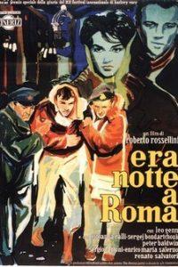 В Риме была ночь (Италия, Франция, 1960)
