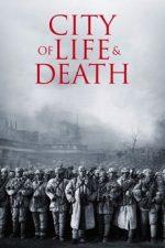 город жизни и смерти фильм 2009 смотреть онлайн в хорошем качестве