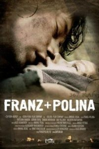Франц + Полина (Россия, Беларусь, 2006)
