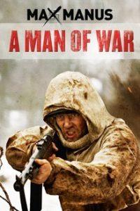 Макс Манус: Человек войны (Норвегия, Дания, Германия, 2008)