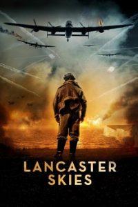 Небеса Ланкастера (Великобритания, 2019)