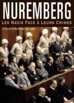 Нюрнберг Нацисты перед лицом своих преступлений смотреть онлайн