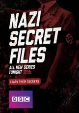 Секретные файлы нацистов (6 серий из 6)