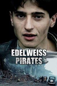 Пираты Эдельвейса (Германия, Швейцария, Нидерланды, Люксембург, 2004)