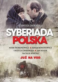 польская сибириада фильм 2013